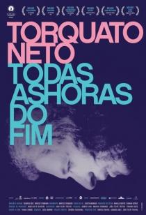 Torquato Neto - Todas as Horas do Fim