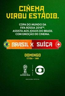 Copa no Cinema: Brasil x Suíça
