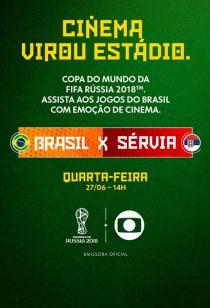 Copa no Cinema: Brasil x Sérvia
