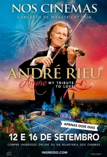 André Rieu - Amore - My Tribute to Love