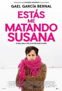 Estás Me Matando Susana