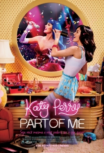 Katy Perry: Part of Me - O Filme