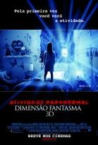 Atividade Paranormal: Dimens�o Fantasma