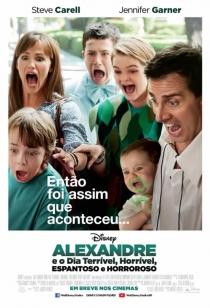 Poster de: Alexandre e o Dia Terrível, Horrível, Espantoso e Horroroso