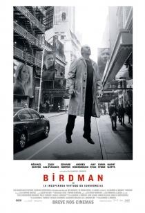 Poster de: Birdman ou (A Inesperada Virtude da Ignorância)