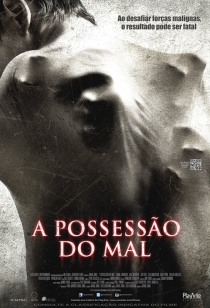 A Possess�o do Mal