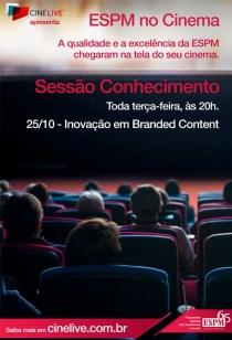 ESPM no Cinema - Inovação e Branded Content