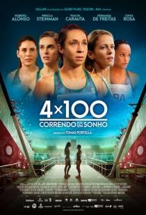 4x100 - Correndo por um Sonho