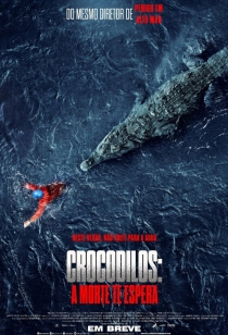Crocodilos - A Morte Te Espera