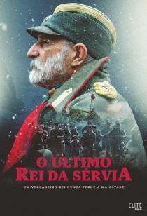 O Último Rei da Sérvia