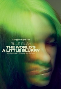 Billie Eilish: The World´s A Little Blurry