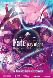 Fate Stay Night: Heaven´s Feel - III. Spring Song
