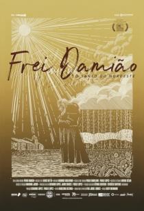 Frei Damião - O Santo do Nordeste